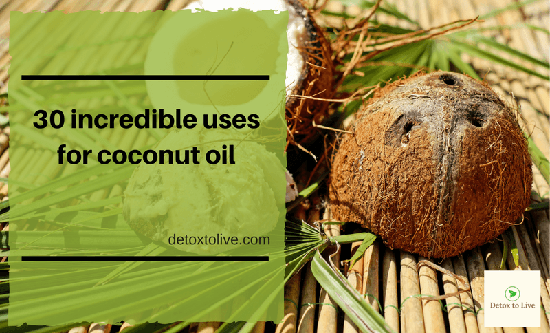 30 incredible uses for coconut oil